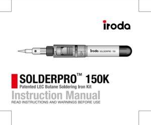 Pro-Iroda's SOLDERPRO 150K Professional Butane Soldering Iron Kit Manual
